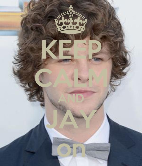 KEEP CALM AND JAY on