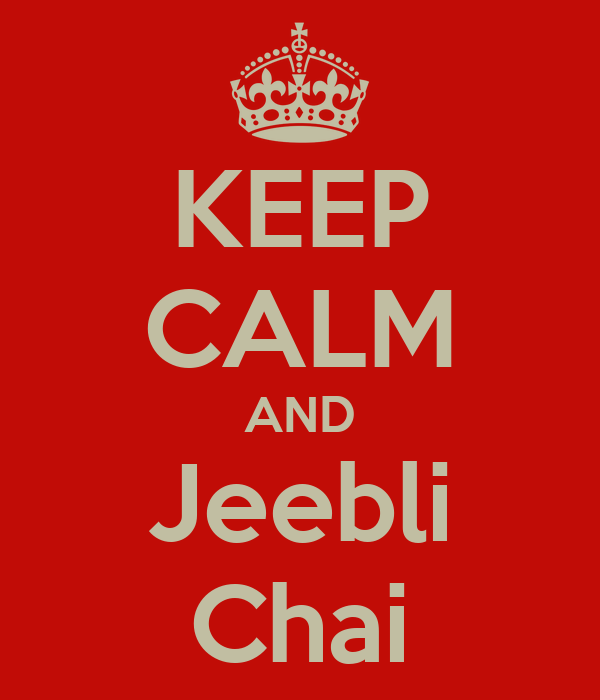 KEEP CALM AND Jeebli Chai