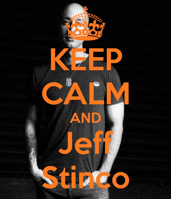 KEEP CALM AND Jeff Stinco