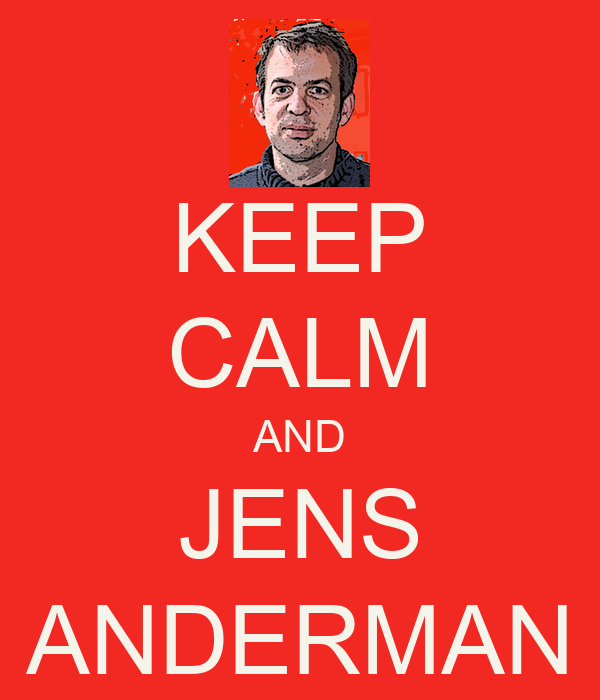 KEEP CALM AND JENS ANDERMAN