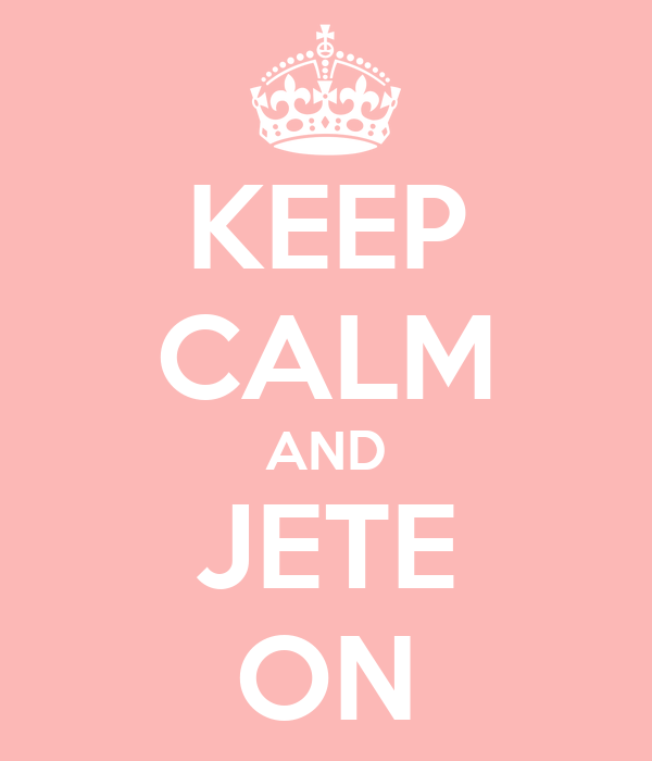 KEEP CALM AND JETE ON