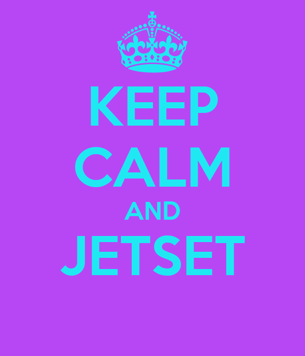 KEEP CALM AND JETSET
