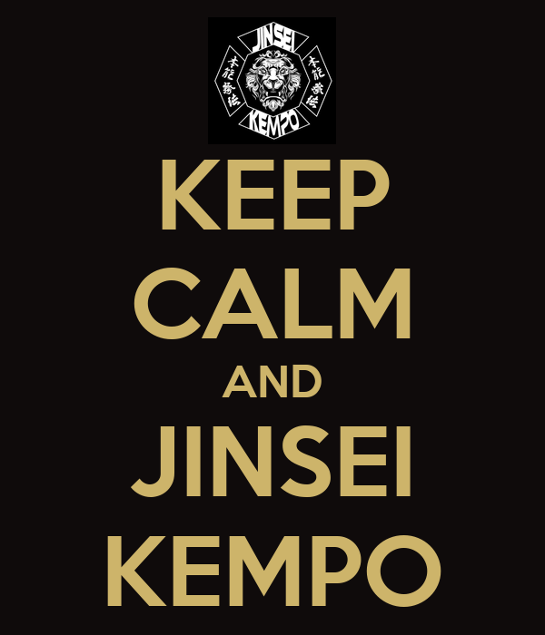 KEEP CALM AND JINSEI KEMPO