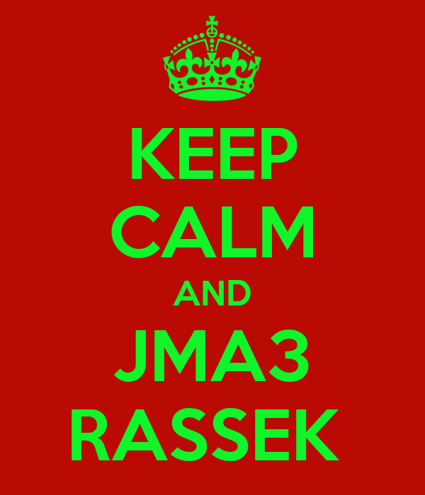 KEEP CALM AND JMA3 RASSEK