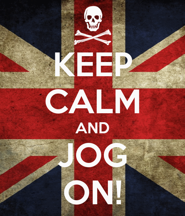 KEEP CALM AND JOG ON!