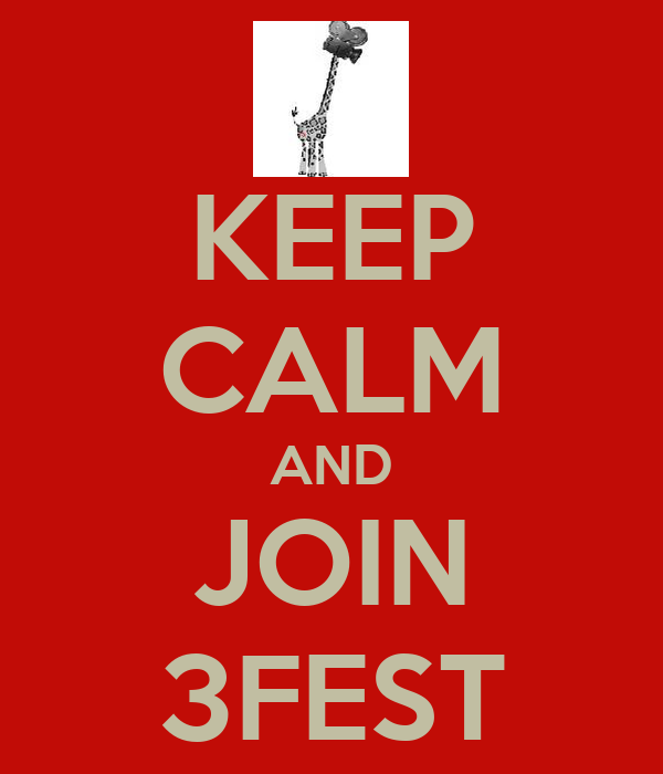 KEEP CALM AND JOIN 3FEST