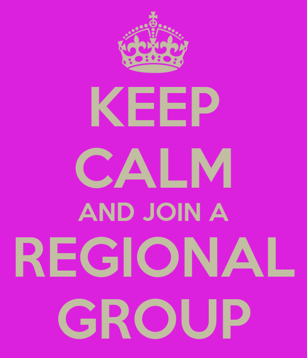 KEEP CALM AND JOIN A REGIONAL GROUP