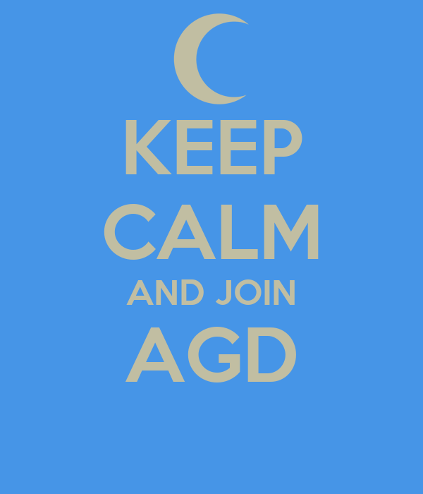 KEEP CALM AND JOIN AGD