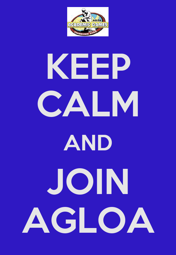 KEEP CALM AND JOIN AGLOA