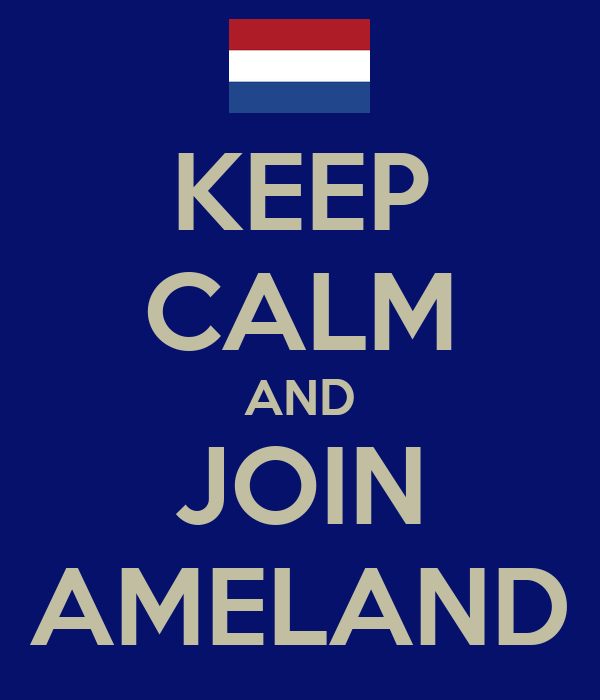 KEEP CALM AND JOIN AMELAND