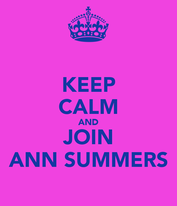 KEEP CALM AND JOIN ANN SUMMERS
