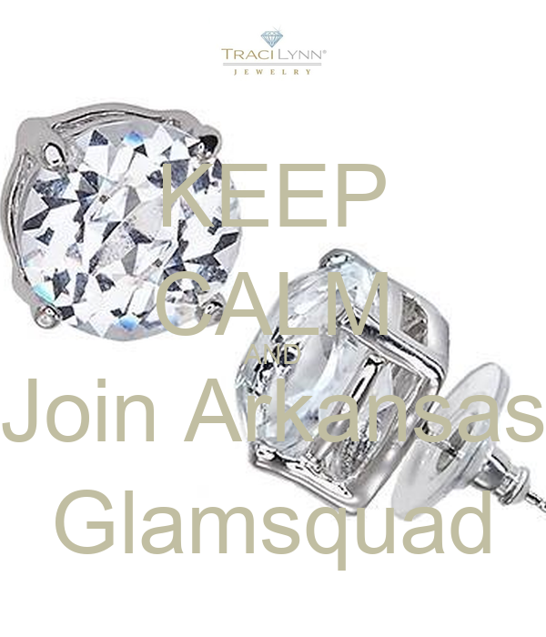 KEEP CALM AND Join Arkansas Glamsquad