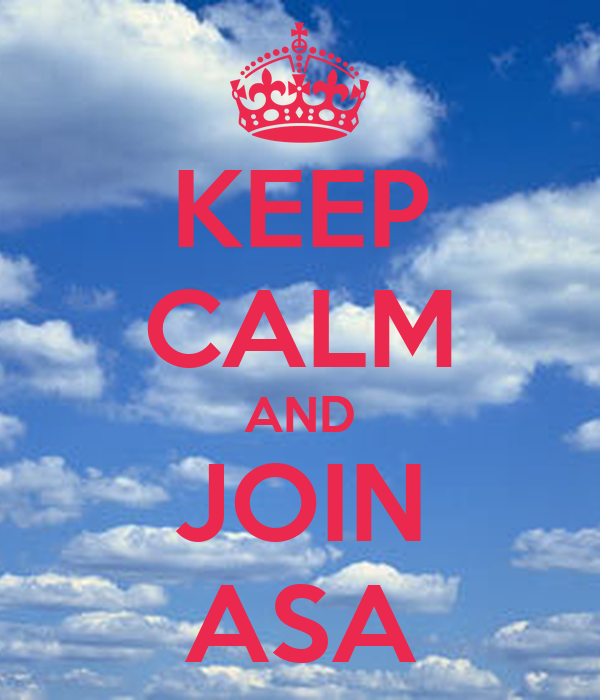 KEEP CALM AND JOIN ASA