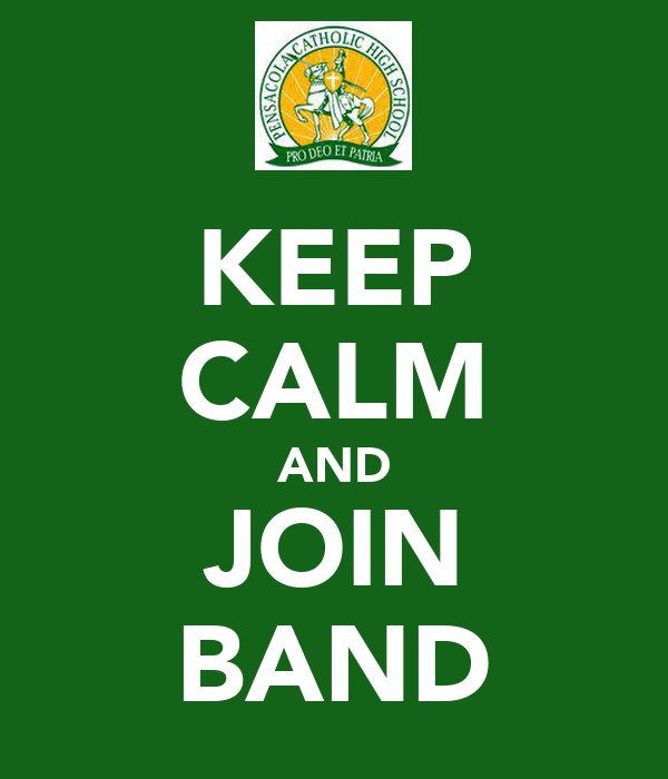 KEEP CALM AND JOIN BAND