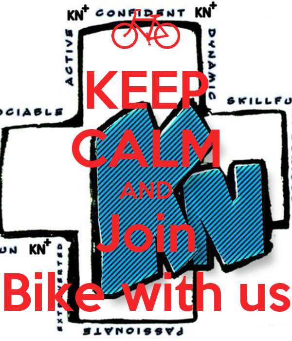 KEEP CALM AND Join Bike with us