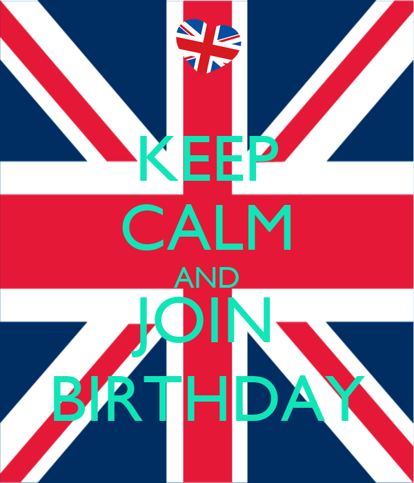 KEEP CALM AND JOIN BIRTHDAY