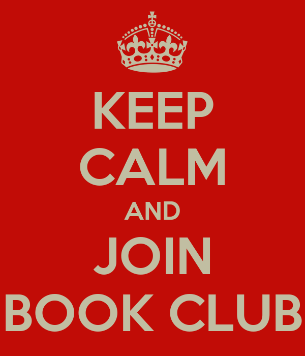 KEEP CALM AND JOIN BOOK CLUB