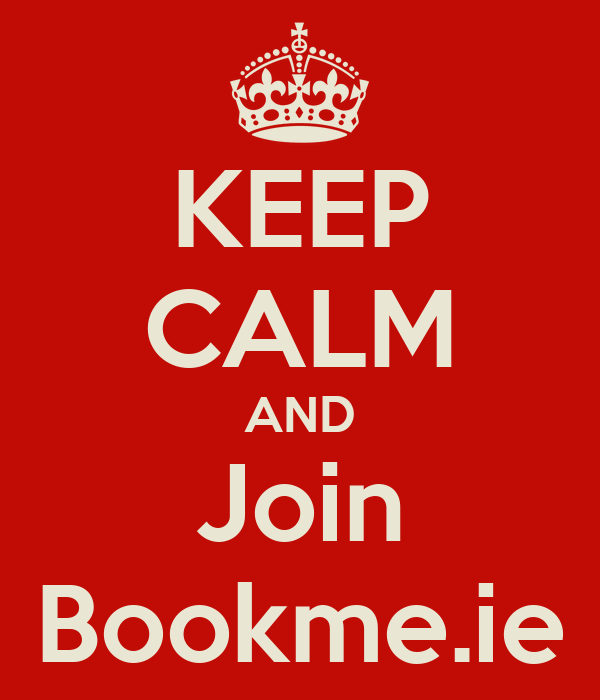 KEEP CALM AND Join Bookme.ie