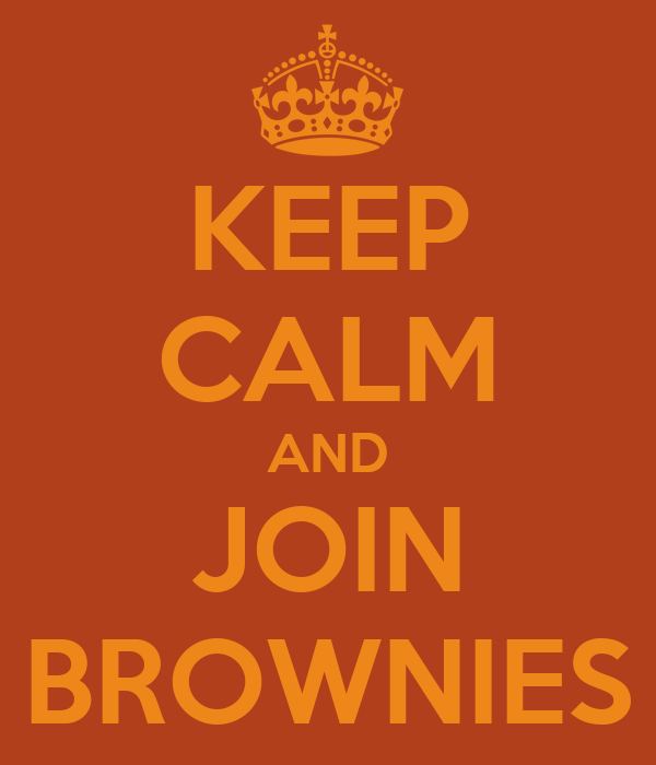 KEEP CALM AND JOIN BROWNIES