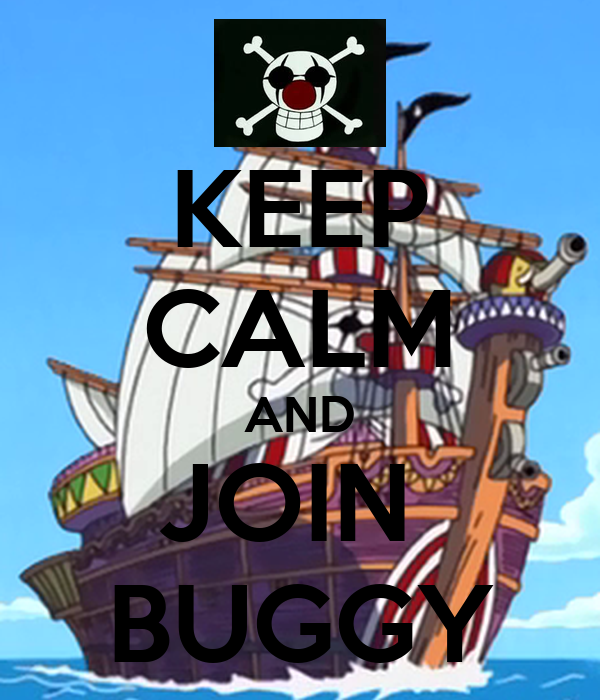 KEEP CALM AND JOIN  BUGGY