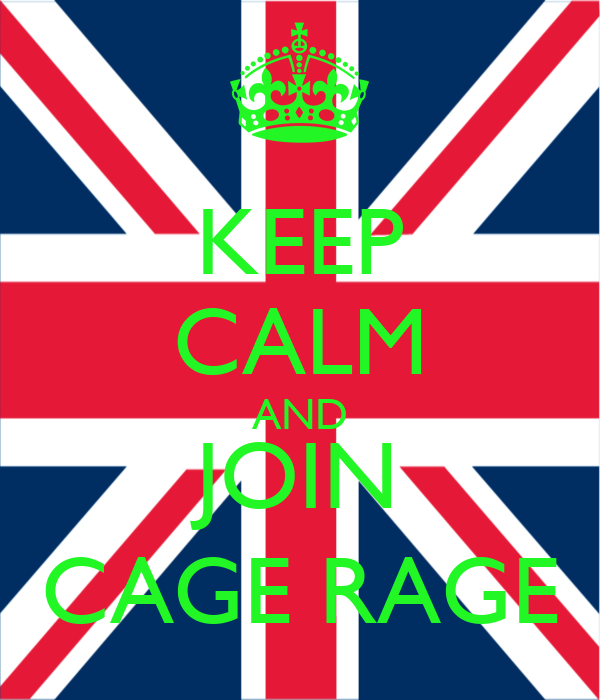 KEEP CALM AND JOIN CAGE RAGE
