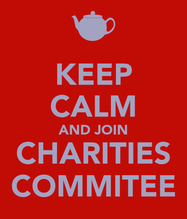KEEP CALM AND JOIN CHARITIES COMMITEE