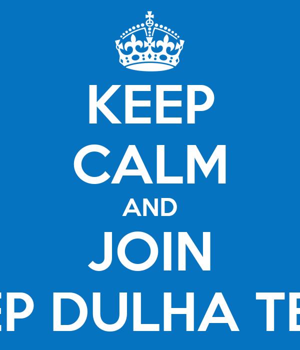 KEEP CALM AND JOIN CHEP DULHA TEAM