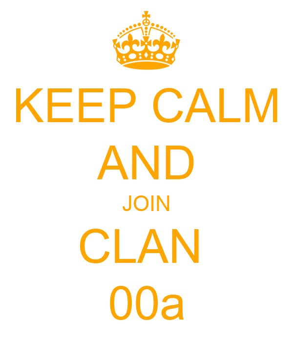 KEEP CALM AND JOIN CLAN  00a