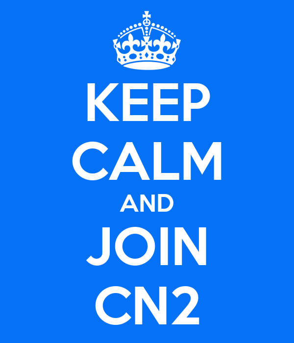 KEEP CALM AND JOIN CN2