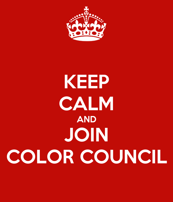 KEEP CALM AND JOIN COLOR COUNCIL