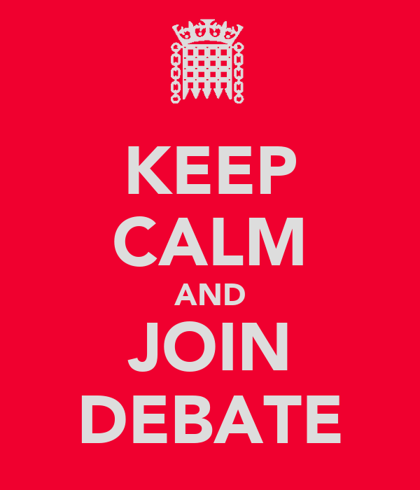 KEEP CALM AND JOIN DEBATE