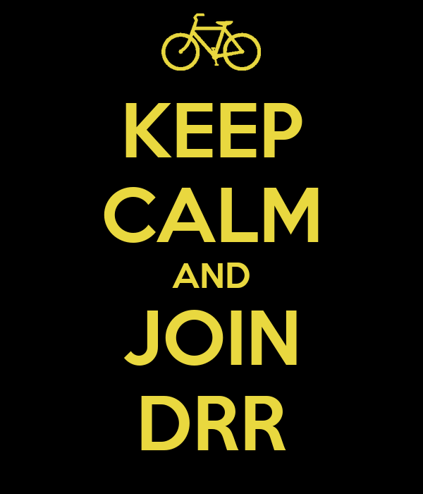 KEEP CALM AND JOIN DRR