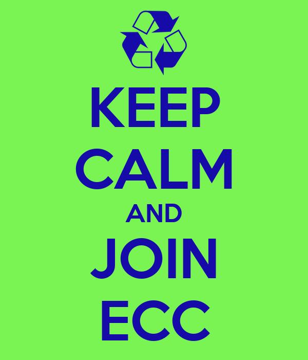 KEEP CALM AND JOIN ECC