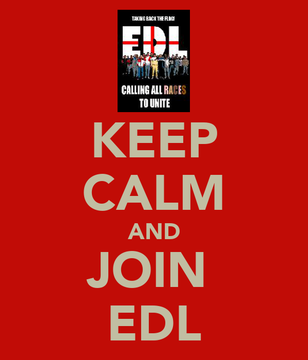KEEP CALM AND JOIN  EDL