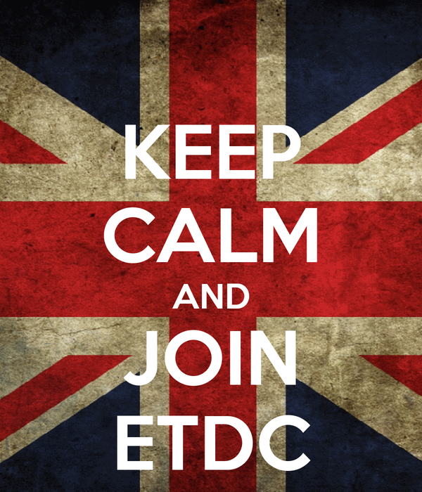 KEEP CALM AND JOIN ETDC