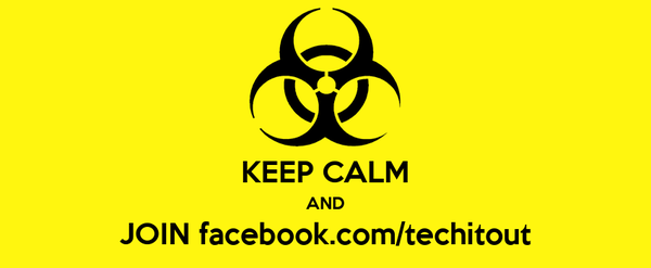 KEEP CALM AND JOIN facebook.com/techitout