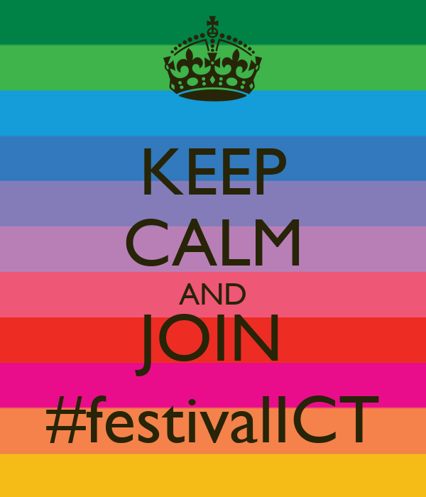 KEEP CALM AND JOIN #festivalICT