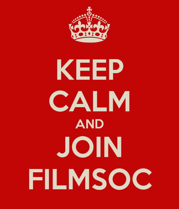 KEEP CALM AND JOIN FILMSOC