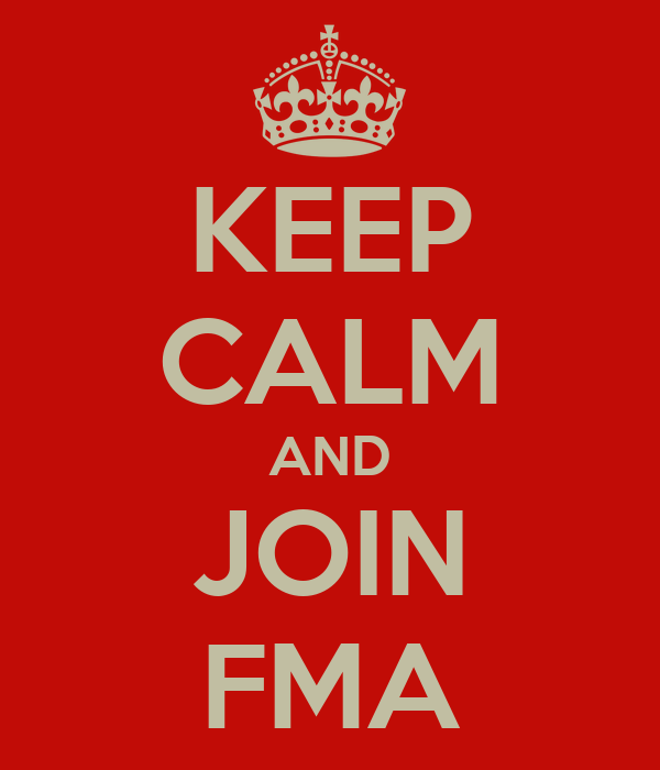 KEEP CALM AND JOIN FMA