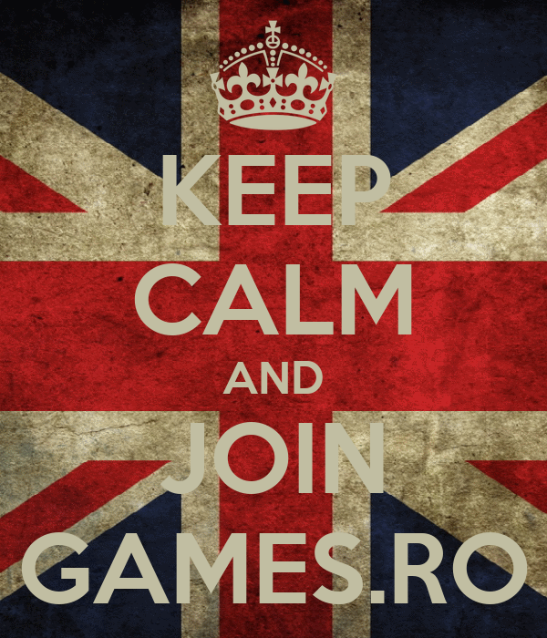 KEEP CALM AND JOIN GAMES.RO