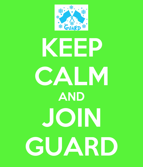 KEEP CALM AND JOIN GUARD