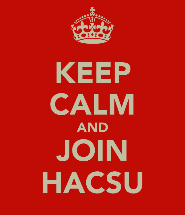 KEEP CALM AND JOIN HACSU