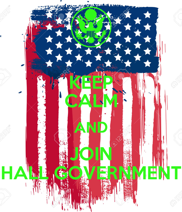 KEEP CALM AND JOIN HALL GOVERNMENT