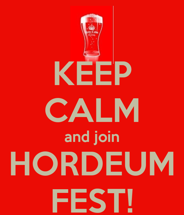 KEEP CALM and join HORDEUM FEST!