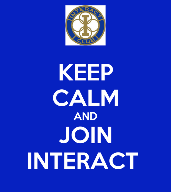 KEEP CALM AND JOIN INTERACT