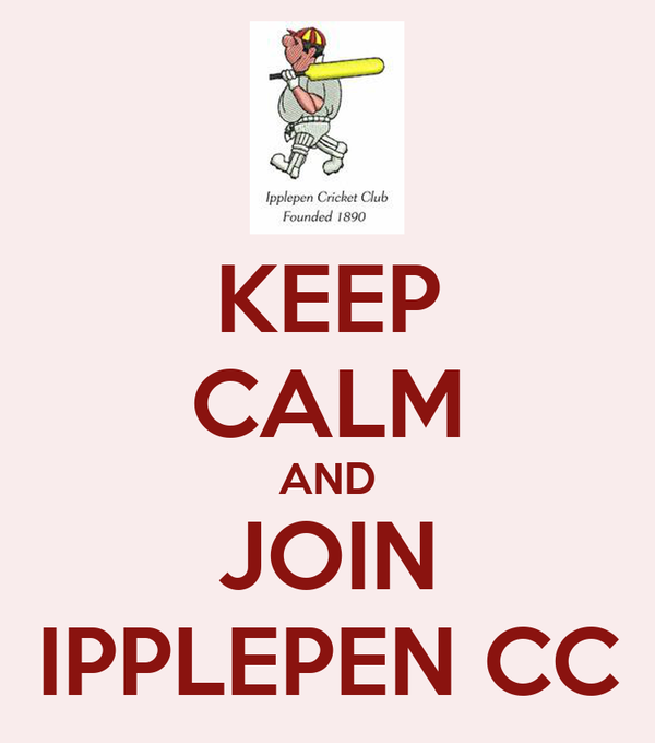 KEEP CALM AND JOIN IPPLEPEN CC