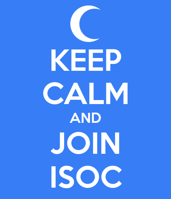 KEEP CALM AND JOIN ISOC