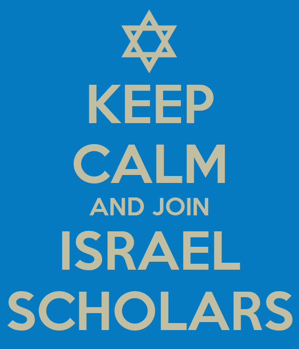 KEEP CALM AND JOIN ISRAEL SCHOLARS