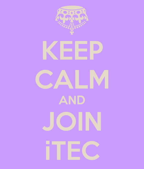 KEEP CALM AND JOIN iTEC