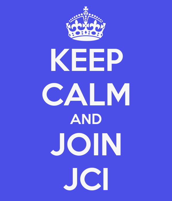 KEEP CALM AND JOIN JCI